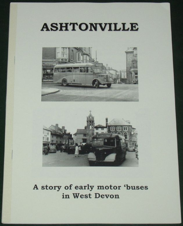 Ashtonville - A Story of Early Motor Buses in West Devon, by Roger Grimley